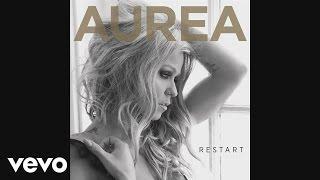 Aurea - I Feel Love Inside (Audio)