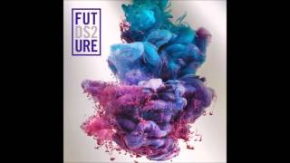 Future - Real Sisters (Clean)