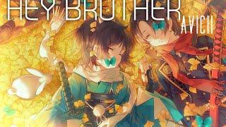 Hey Brother- Nightcore AMV