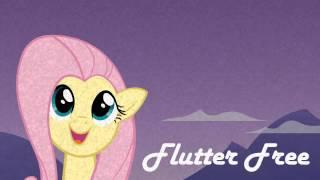 """Flutter Free"" - MLP SONG"