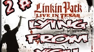 LYING FROM YOU | LINKIN PARK | LIVE IN TEXAS