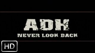 NEVER LOOK BACK MEDLEY | OFFICIAL VIDEO | ADH (2006)