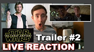 Star Wars The Force Awakens Episode 7, VII Trailer 2 CRAZY LIVE REACTION Han Solo, Chewbacca Reveal