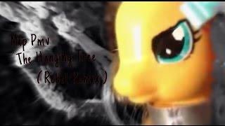 Mlp | Pmv | The Hanging Tree | ( Rebel Remix )
