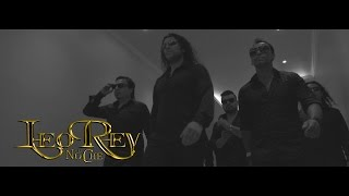 No Puedo Olvidarte - Leo Rey & La Noche (Video Oficial)