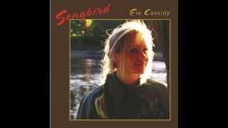 Eva Cassidy - Songbird
