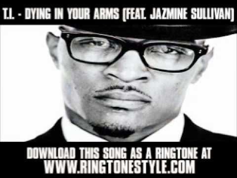 ti-dying-in-your-arms-feat-jazmine-sullivan-new-video-lyrics-download-pizzahoott