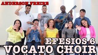 EFESIOS 6 - Anderson Freire ( Como cantar)  VOCATO #161
