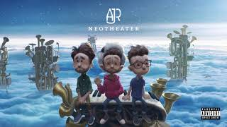 AJR - Next Up Forever (Official Audio)