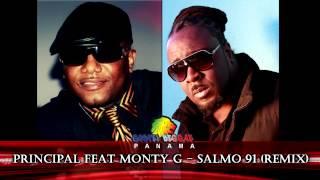 Principal feat Monty G - SALMO 91 (Remix)