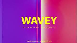 "[FREE] UK Dancehall x AfroBeat Instrumental 2019 ""WAVEY"" Type Beat"