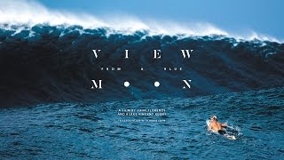 View From A Blue Moon - Official Trailer (4K Ultra HD) - John Florence