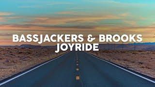 Bassjackers & Brooks - Joyride
