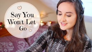 James Arthur - Say You Won't Let Go (Holly Sergeant Cover)