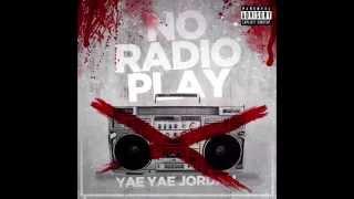 Yae Yae Jordan - Street Dont Love Me