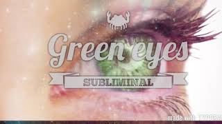 Get green eyes fast | Sunny Subliminals☀️