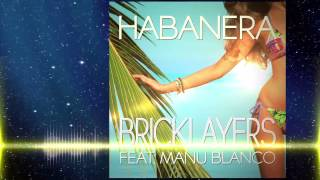 "Bricklayers feat. Manu Blanco ""Habanera"""