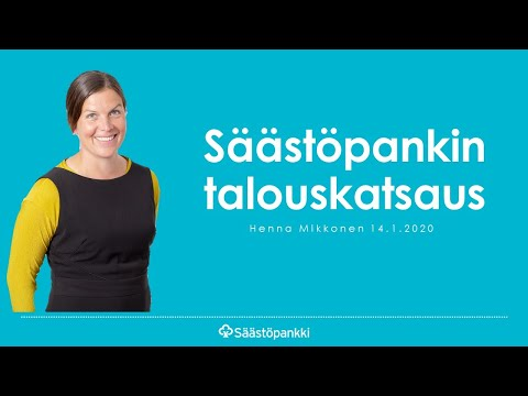 Säästöpankin talouskatsaus 14.1.2020   Säästöpankki