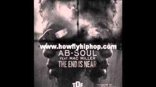 AbSoul - The End Is Near (Ft. Mac Miller) | Download