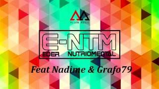 E-NTM Feat Nadime & Grafo79 - Último Suspiro