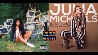 SZA & Julia Micahels - The Weekend/Issues (Mashup)