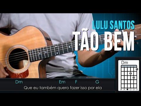 Lulu Santos - Tão bem
