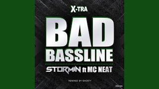 Bad Bassline (Ghosty UKG Remix)