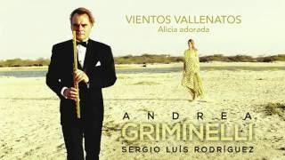 Andrea Griminelli & Sergio Luis Rodríguez - Alicia Adorada.