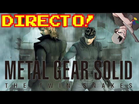 METAL GEAR SOLID: THE TWIN SNAKES || EMPEZAMOS EN DIRECTO!