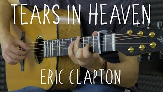 Eric Clapton - Tears In Heaven - Fingerstyle Guitar Cover