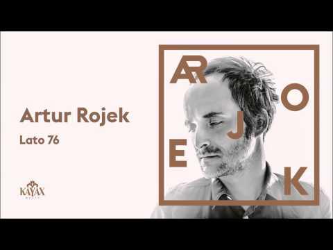 artur-rojek-lato-76-official-audio-kayaxtv
