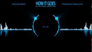 Jmo - How It Goes ( Produced by Frank Lucas )