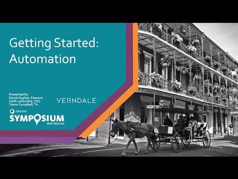 Sitecore Symposium 2016 -  Getting Started: Automation