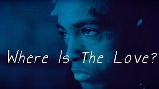 (FREE)XXXTentacion x Trippie Redd/Post Malone Sad Type Beat Instrumental 2018 ''Where Is The Love?''