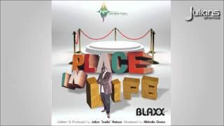 "Blaxx - Place In Life ""2015 Trinidad Soca"""