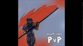 Ken Ashcorp - PvP Extended Version