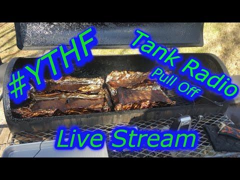 #YTHF21 Tank Radio Ribs Smoke out, Pull Off