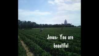 Jesus You are Beautiful - GlassByrd