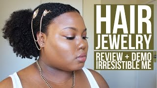 Hair Accessories for Natural Hair ft. Irresistible Me | Ammina Rose