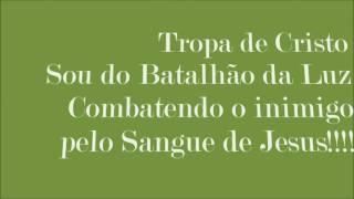 TROPA DE CRISTO- Tia Jô (Letra)