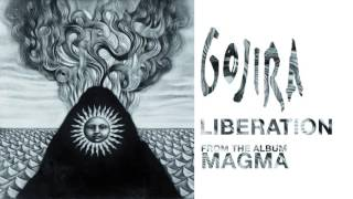 Gojira - Liberation (Official Audio)