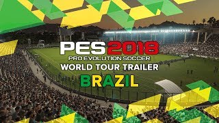 PES 2018 World Tour Trailer - Brazil