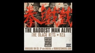 "The Black Keys / RZA - ""The Baddest Man Alive"" [The Man With the Iron Fists OST]"