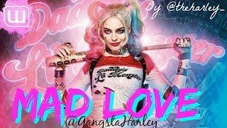 Mad Love [Harley Quinn ft. The Joker Fan Ficiton]