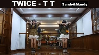 "TWICE(트와이스) ""TT"" by Sandy&Mandy (dance cover)"