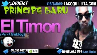 El Principe Baru - El Timon (Prod. By Bubloy) (DEMBOW 2013 FRANDYBOY GUCCI