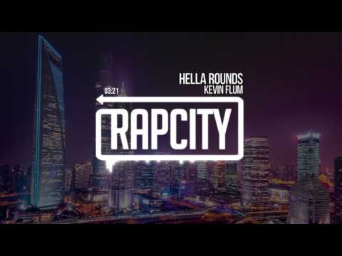 Kevin Flum - Hella Rounds