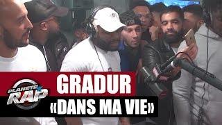 """Gradur """"Dans ma vie"""" en live #PlanèteRap"""