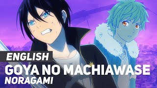"Noragami - ""Goya no Machiawase"" 