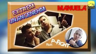 Extrem Unangenehm (Stupido & Mr.Kosse) feat P. - Manuela (Song)